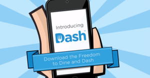 Start Me Up: Using Dash, restaurants can predict your order, and you'll never have to use your wallet to pay