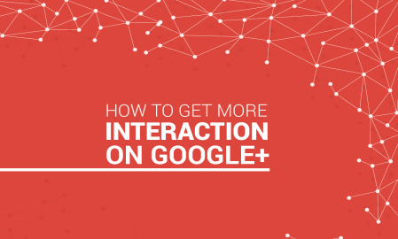 Infographic: How to get more interactions on Google+
